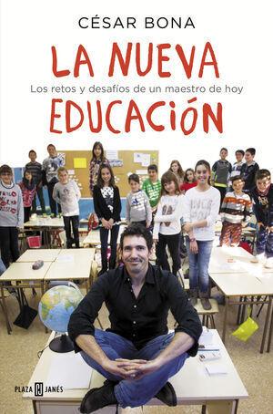 LA NUEVA EDUCACIÓN : LOS RETOS Y DESAFÍOS DE UN MAESTRO DE HOY