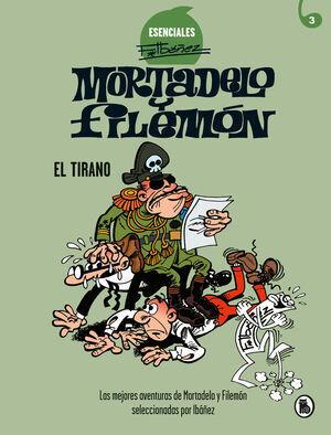 EL TIRANO (ESENCIALES IBANEZ 3).