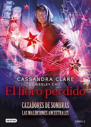EL LIBRO PERDIDO (CAZADORES DE SOMBRAS Nº 2)