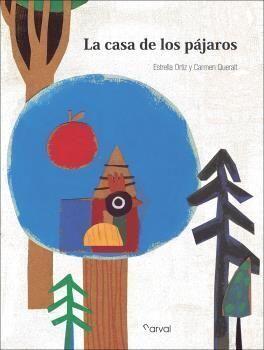 LA CASA DE LOS PAJAROS
