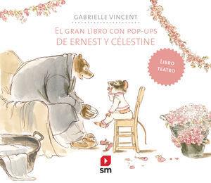 EL GRAN LIBRO CON POP-UPS DE ERNEST Y CELESTINE