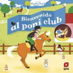 BIENVENIDO AL PONI CLUB (MUNDO ANIMADO)