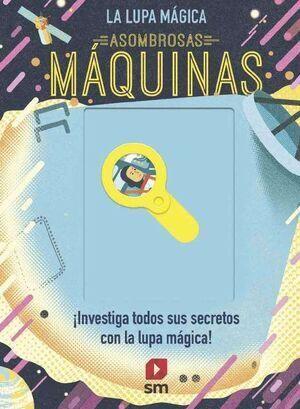 ASOMBROSAS MÁQUINAS