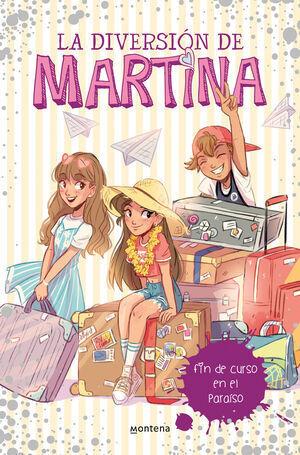 FIN DE CURSO EN EL PARAISO (LA DIVERSION DE MARTINA Nº 4)