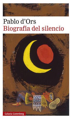 BIOGRAFÍA DEL SILENCIO : BREVE ENSAYO SOBRE LA MEDITACIÓN