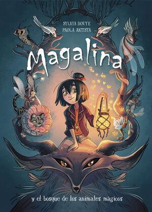 MAGALINA Y EL BOSQUE