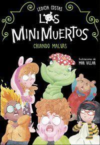 CRIANDO MALVAS (LOS MINIMUERTOS Nº 2)