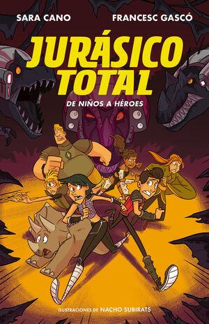 DE NIÑOS A HEROES (JURASICO TOTAL Nº3)