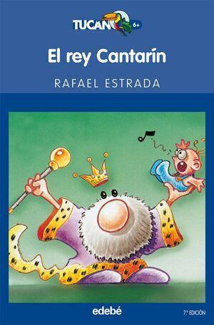 EL REY CANTARIN (TUA)