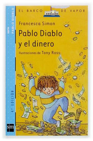 PABLO DIABLO Y EL DINERO (BVPD.5)