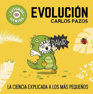 FUTUROS GENIOS 3. EVOLUCION