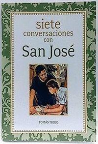 SIETE CONVERSACIONES CON SAN JOSE