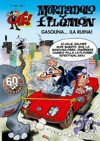 GASOLINA...¡LA RUINA!. MOSTADELO Y FILEMON 183