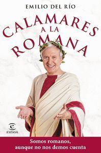 CALAMARES A LA ROMANA : SOMOS ROMANOS AUNQUE NO NOS DEMOS CUENTA