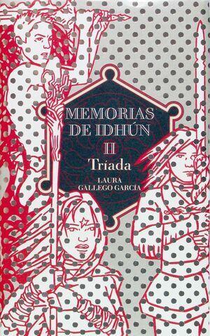 MID.MEMORIAS DE IDHUN II-TRIADA