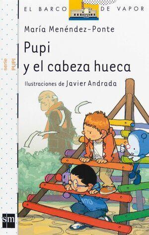 PUPI Y EL CABEZA HUECA (BVPU.4)