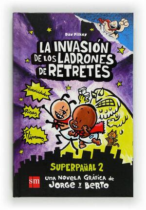 LA INVASION DE LOS LADRONES DE RETRETES (SUP.2)