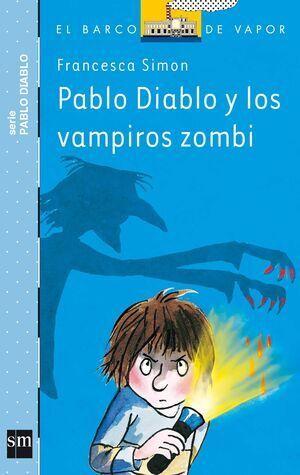 PABLO DIABLO Y LOS VAMPIROS ZOMBIE (BVAPD.17)