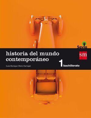 1º BACH. HISTORIA DEL MUNDO CONTEMPORÁNEO SAVIA-15 SM