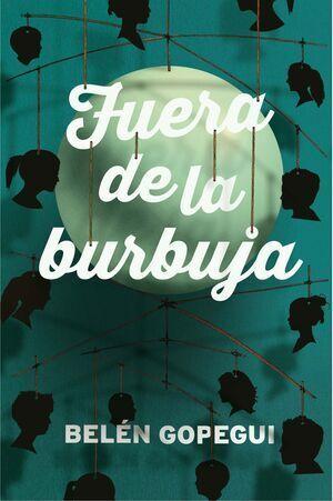 FUERA DE LA BURBUJA (G.A. 328) ED.2017