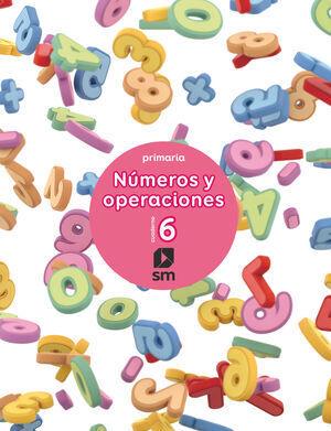 2º EP CUADERNO 6 DE NÚMEROS Y OPERACIONES SM
