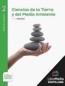 CIENCIAS DE LA TIERRA Y DEL MEDIO AMBIENTE OBSERVA 2 BCH SABER HACER (LIBRO DIGIAL)