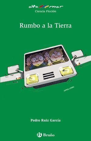 RUMBO A LA TIERRA (ALT-VERDE) BRUÑO