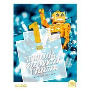 TECNOLOGÍA, PROGRAMACIÓN Y ROBÓTICA 1. ESO. ANAYA (LIBRO DIGITAL)