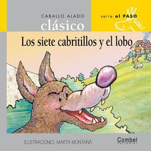 SIETE CABRITILLOS Y EL LOBO MAYUSCULAS CLASICOS