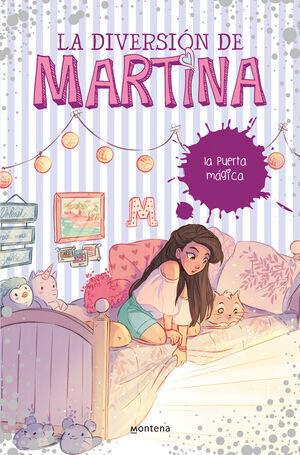 LA PUERTA MAGICA (LA DIVERSION DE MARTINA Nº 3)