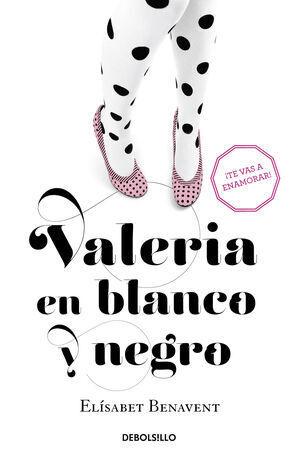 VALERIA EN BLANCO Y NEGRO (BEST SELLER)