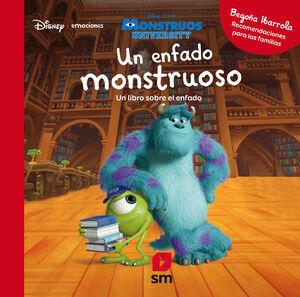 UN ENFADO MONSTRUOSO (DISNEY EMOCIONES)