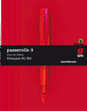 PASSARELLE 3 B1-B2 1 BACH ED.2018 SM
