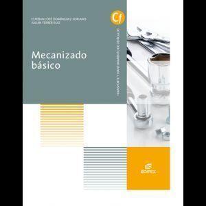 MECANIZADO BÁSICO (LIBRO DIGITAL) EDITEX