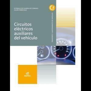 CIRCUITOS ELÉCTRICOS AUXILIARES DEL VEHÍCULO (LIBRO DIGITAL) EDITEX