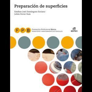 PREPARACIÓN DE SUPERFICIES, FPB (LIBRO DIGITAL) EDITEX