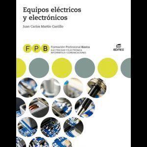 EQUIPOS ELÉCTRICOS Y ELECTRÓNICOS, FPB (LIBRO DIGITAL) EDITEX