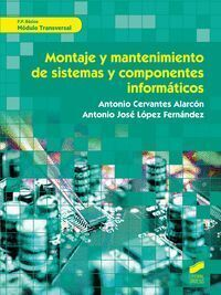 MONTAJE Y MANTENIMIENTO DE SISTEMAS COMPONENTES INFORMA