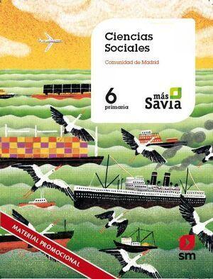 CIENCIAS SOCIALES 6º EP MADRID MAS SAVIA ED.2019 SM