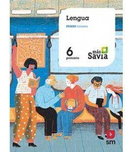 LENGUA, 6 PRIMARIA, MÁS SAVIA (LIBRO DIGITAL)