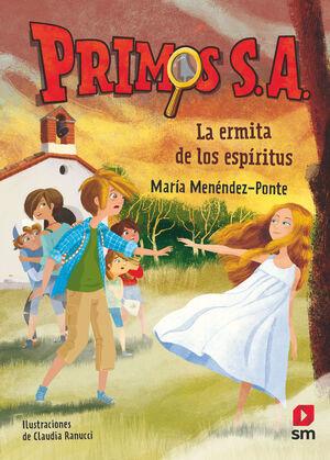 LA ERMITA DE LOS ESPIRITUS (PRIMOS S.A. Nº 3)